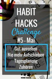 HABIT HACKS Challenge 5 Mai
