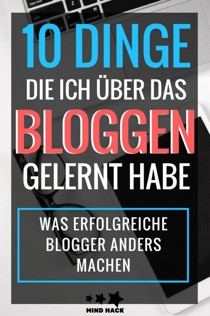 10 Dinge, die ich über das Bloggen gelernt habe - Was machen erfolgreiche Blogs anders