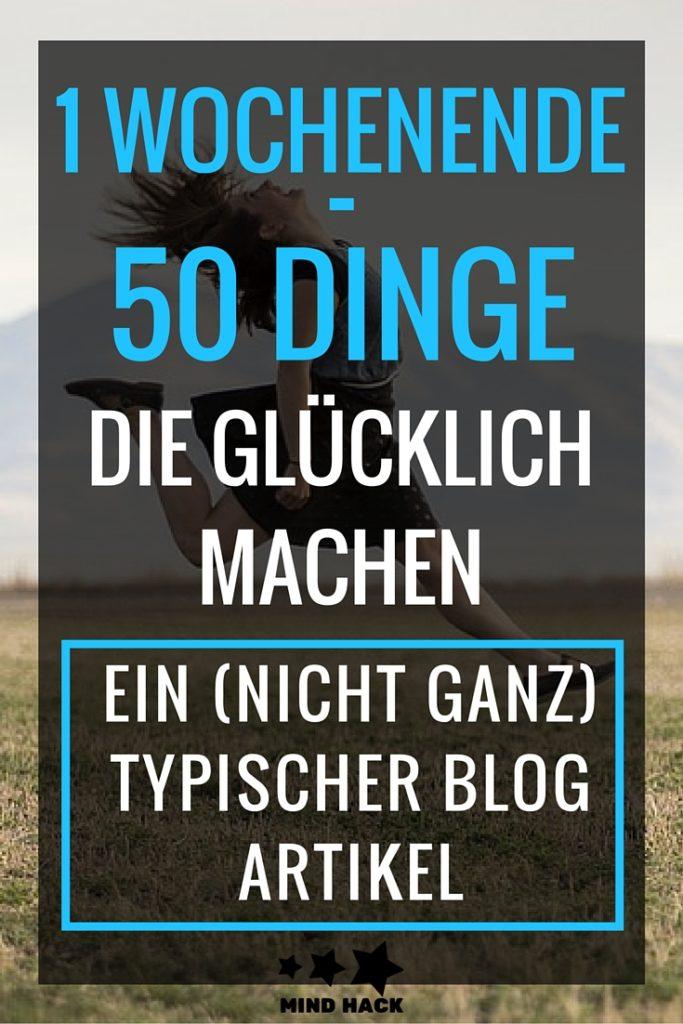 1 Wochenende 50 Dinge die glücklich machen
