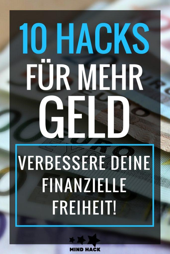 10 Hacks für mehr Geld - Verbessere deine finanzielle Freiheit
