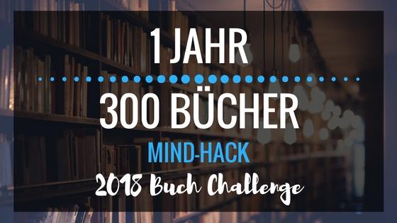 1 Jahr - 300 Bücher Lese Challenge 2018