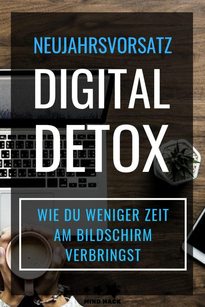 Neujahrsvorsatz Digital Detox - wie du weniger Zeit am Bildschirm verbringst