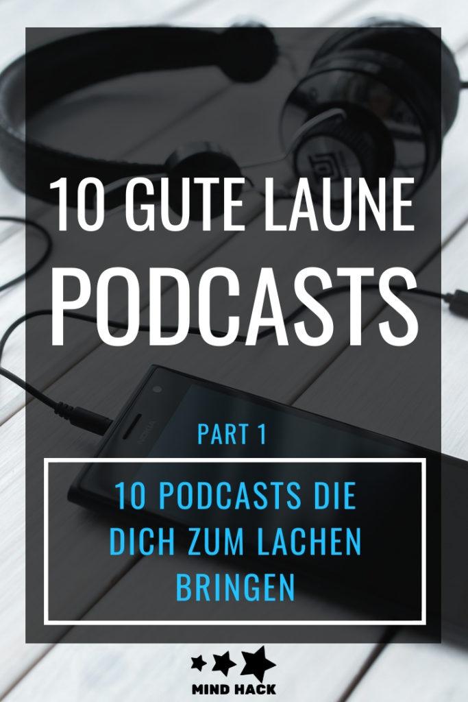 10 Gute Laune Podcasts - 10 Podcasts die dich zum Lachen bringen