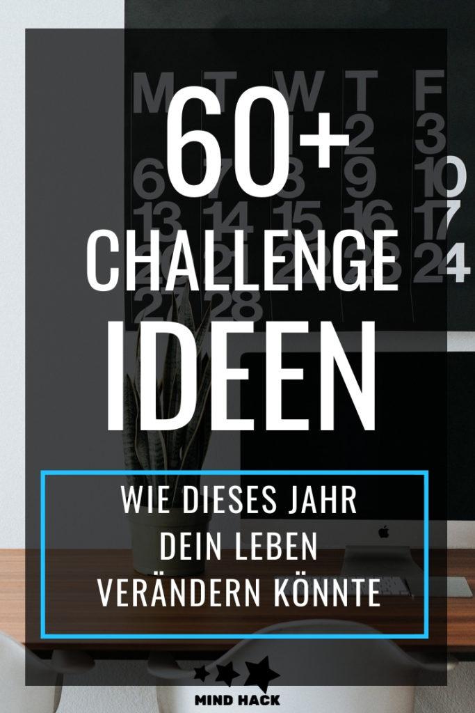 60+ Challenge Ideen - Wie dieses Jahr dein Leben verändern könnte