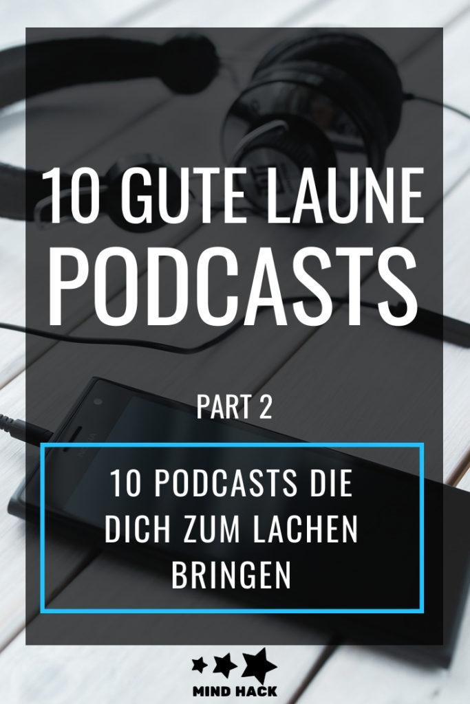 10 Gute Laune Podcasts Part 2 - 10 Podcasts, die dich zum Lachen bringen - Mind Hack
